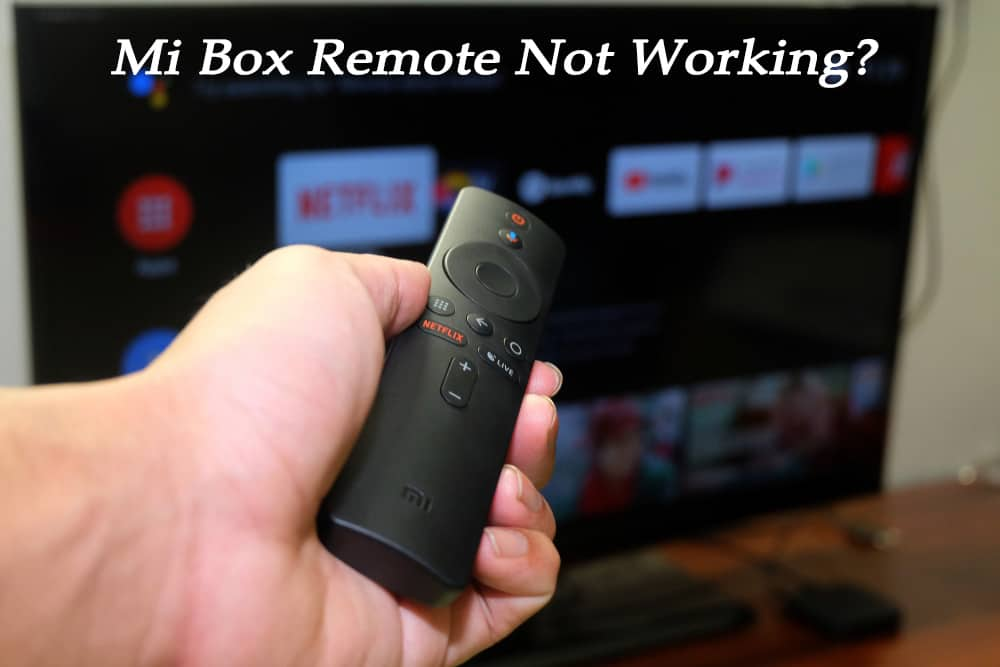 Mi Box Remote Not Working