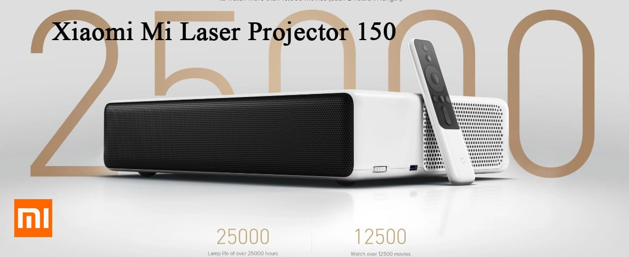 Xiaomi Mi Laser Projector 150 turns your home into a private cinema!