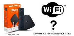 Xiaomi Mi Box S Wi-Fi Connection Issues