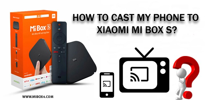 How to connect my phone to Xiaomi Mi Box S?