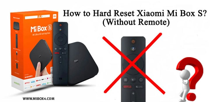 How to Hard Reset Xiaomi Mi Box S