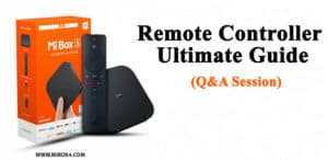Xiaomi Mi Box S Remote Controller Ultimate Guide